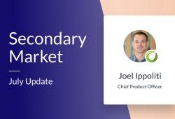 Secondary Market – July update