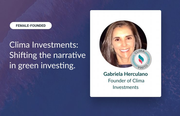 Female-Founded: Clima, Investments