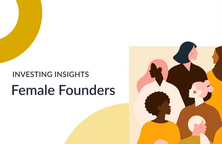 Investing Insights: Female Founders